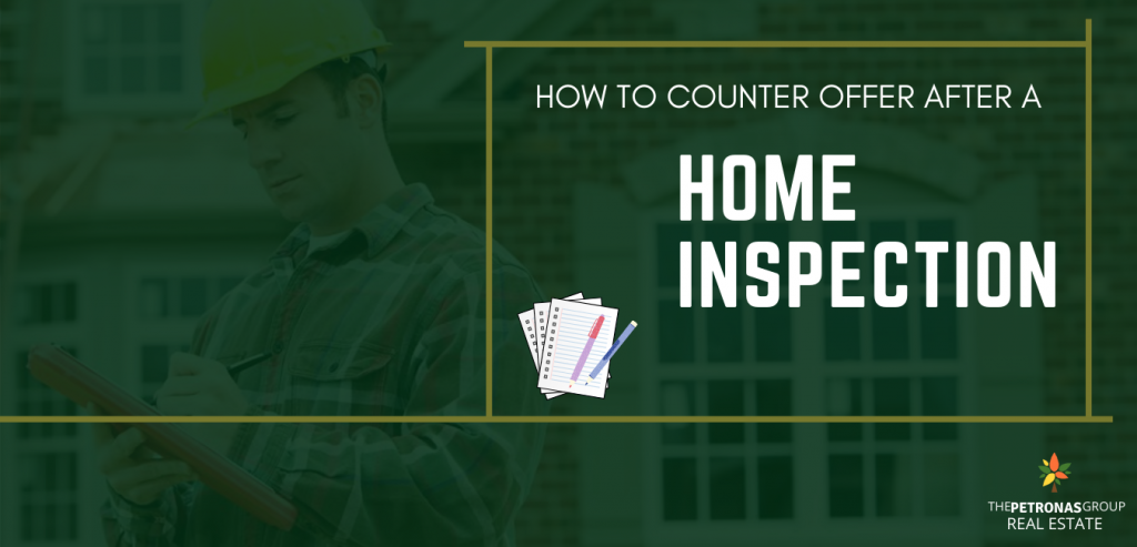 How To Counter Offer After A Home Inspection